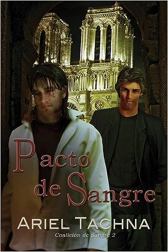 Pacto de sangre (Coalición de Sangre nº 2) (Spanish Edition) written by Ariel Tachna