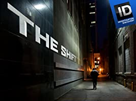 The Shift Season 3 [HD]