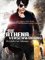 Die Athena Verschw�rung - In t�dlicher Mission
