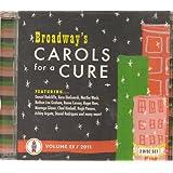 Broadway's Carols for a Cure, Vol. 13 / 2011