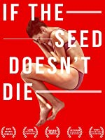 If The Seed Doesn't Die (English Subtitled)