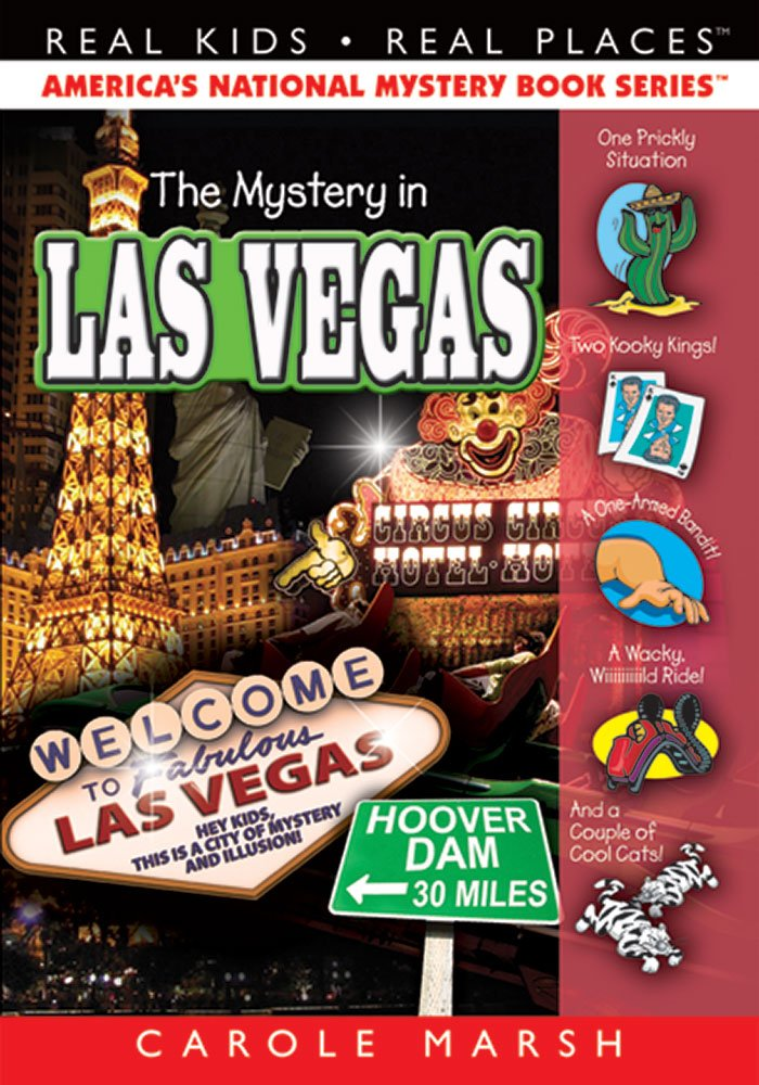 The Mystery in Las Vegas (Real Kids, Real Places): Carole Marsh ...