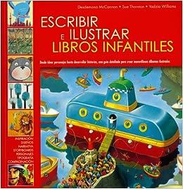 Escribir e ilustrar libros infantiles: Amazon.es