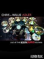 Chris and Willie Adler: Live at the Modern Drummer Festival