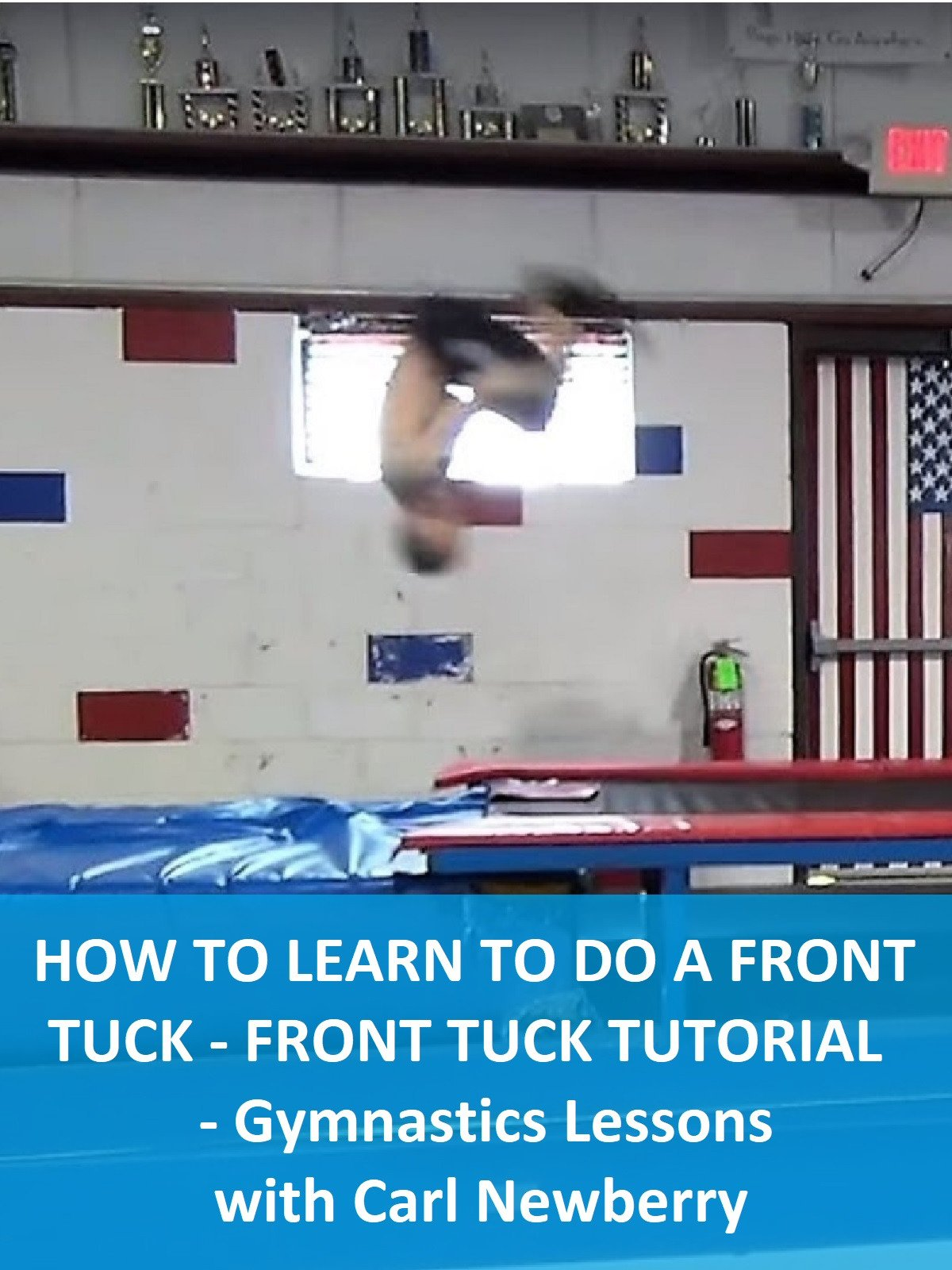 How To Learn To Do a Front Tuck