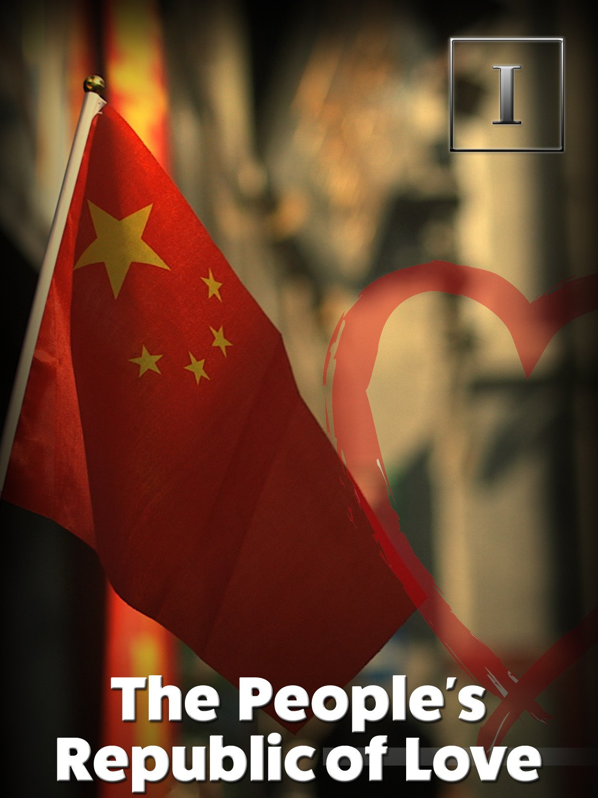 The People's Republic of Love