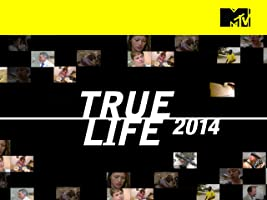 True Life [HD]