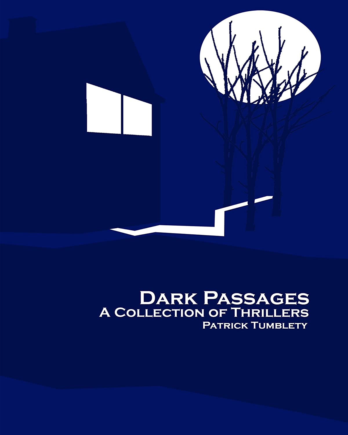 Dark Passages by Patrick Tumblety