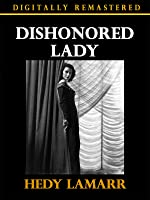 Dishonored Lady - Digitally Remastered