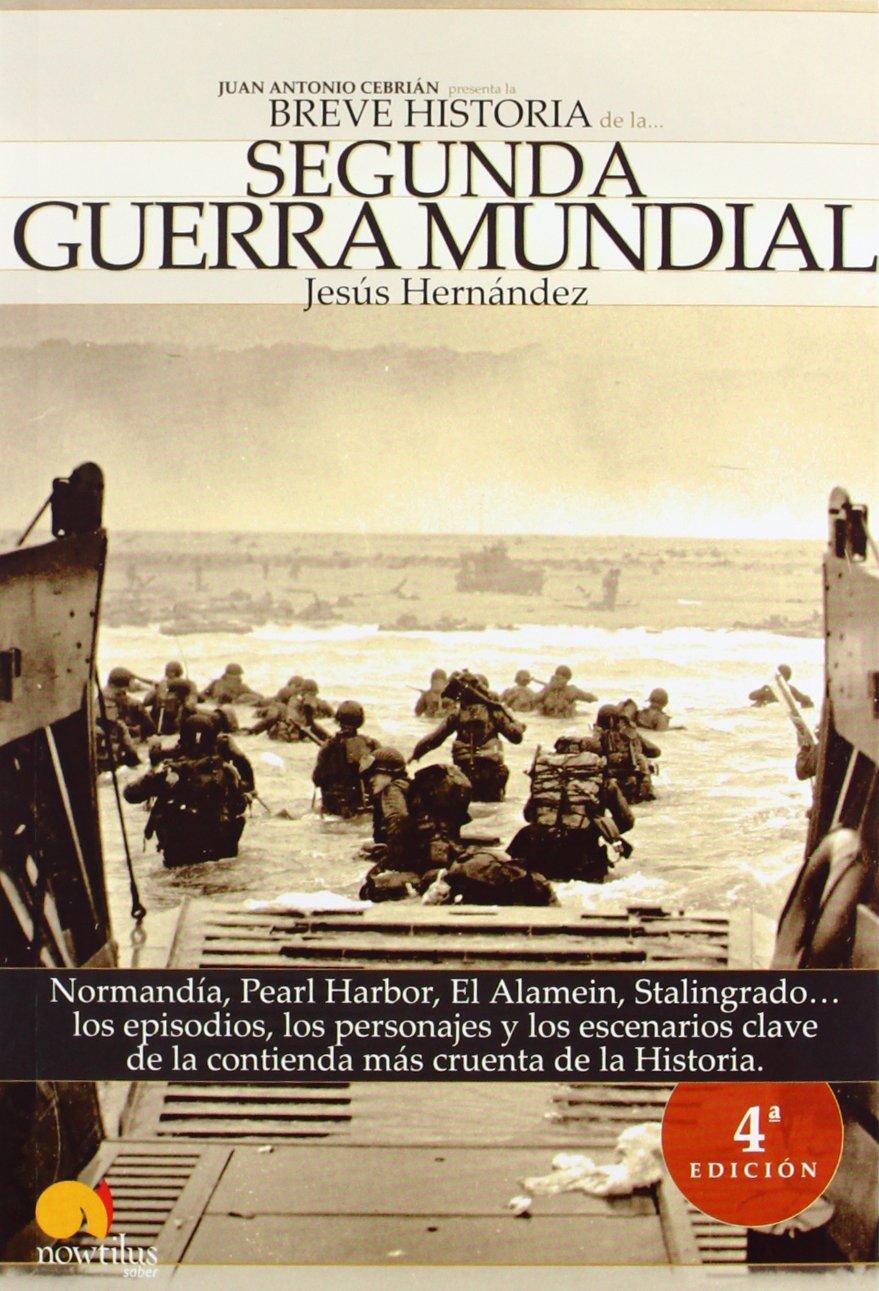 Breve Historia de la Segunda Guerra Mundial ISBN-13 9788497632799