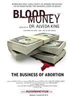 Bloodmoney: The Business of Abortion