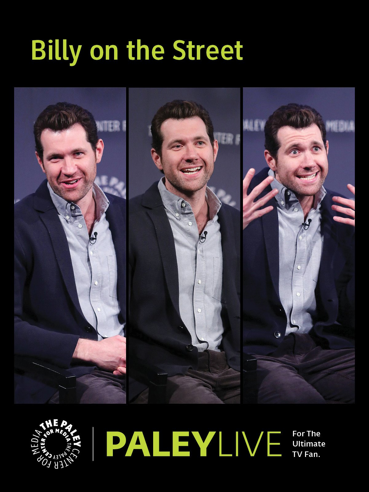 Billy on the Street: Billy Eichner at PaleyLive NY