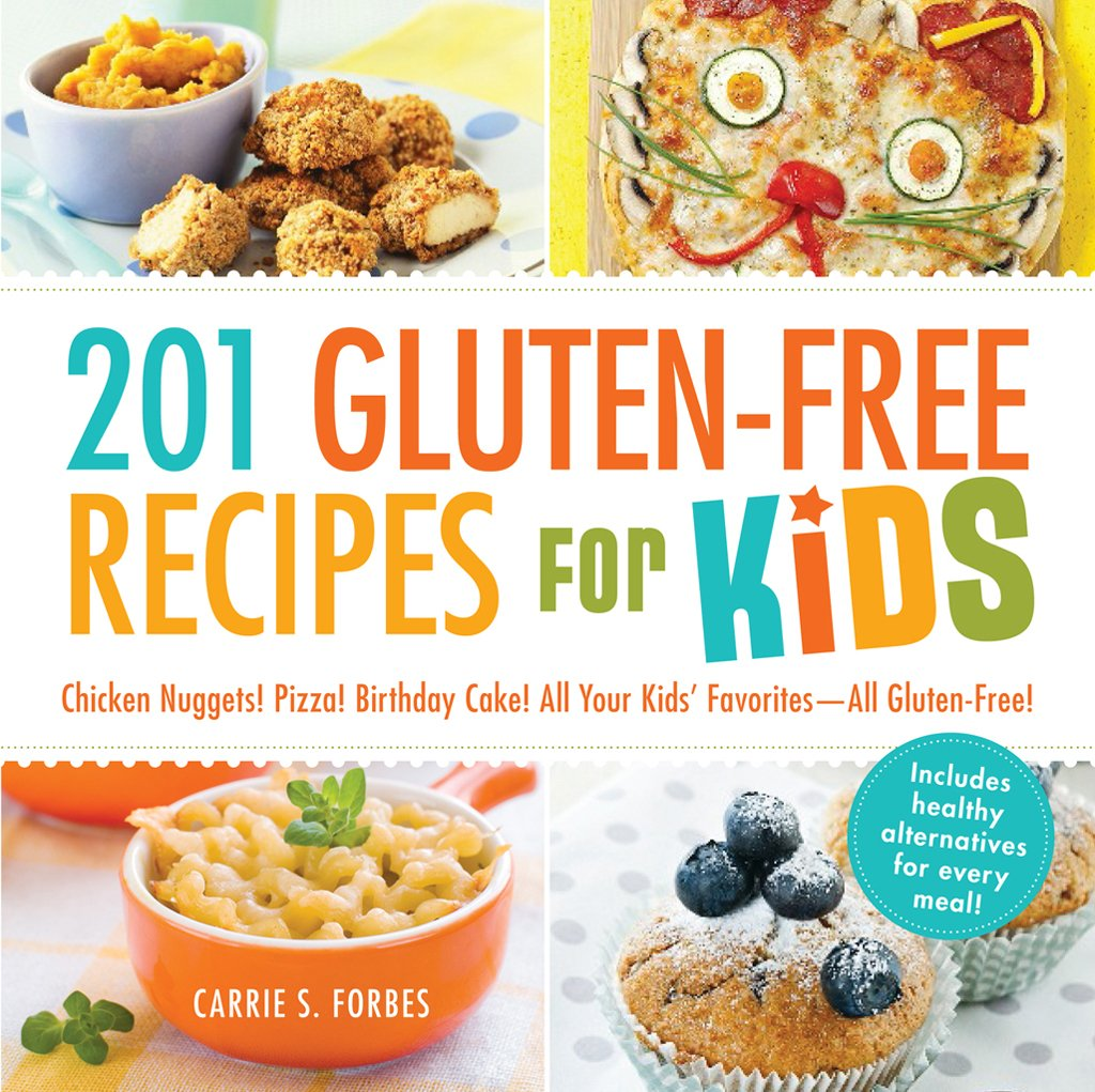 Reading, Writing and Cooking: 201 Gluten-Free Recipes for Kids
