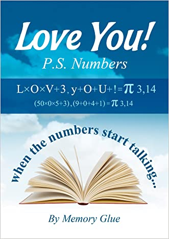 LOVE YOU! PS: NUMBERS: when the numbers start talking (Memory Glue Book 10)