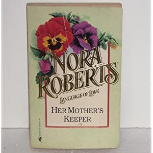 Her Mother's Keeper - Nora Roberts