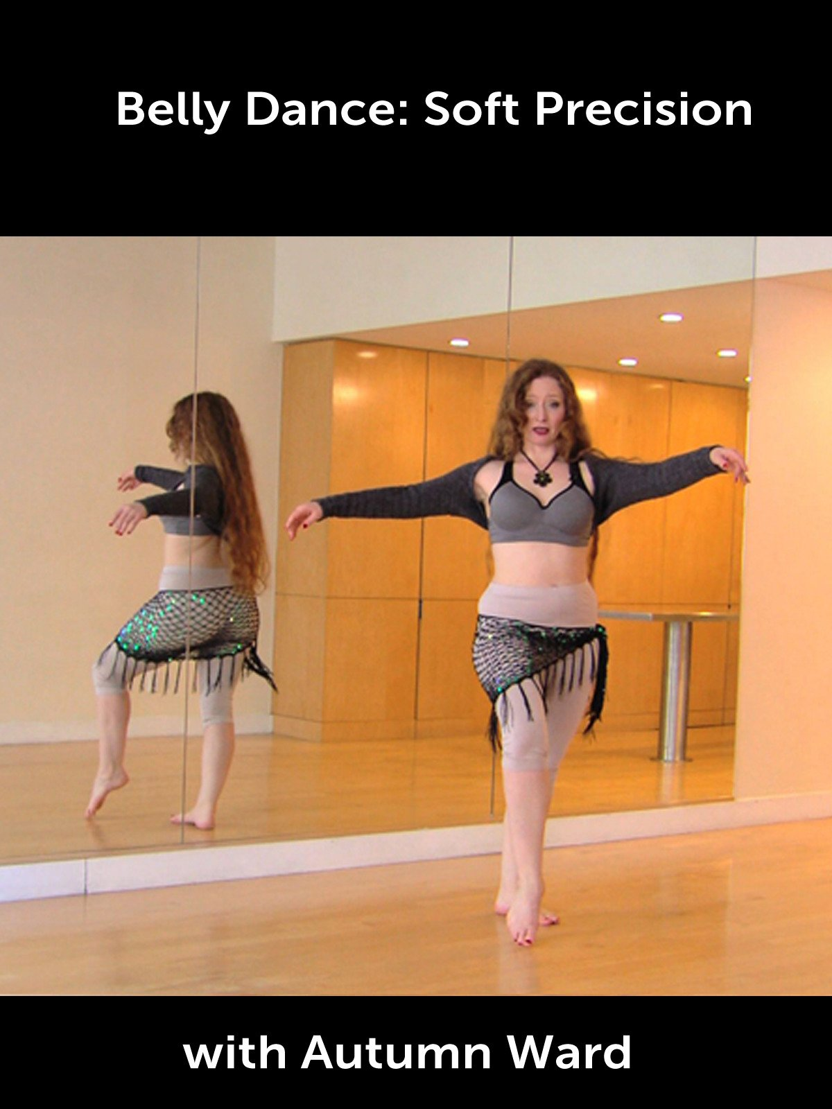 Belly Dance: Soft Precision with Autumn Ward