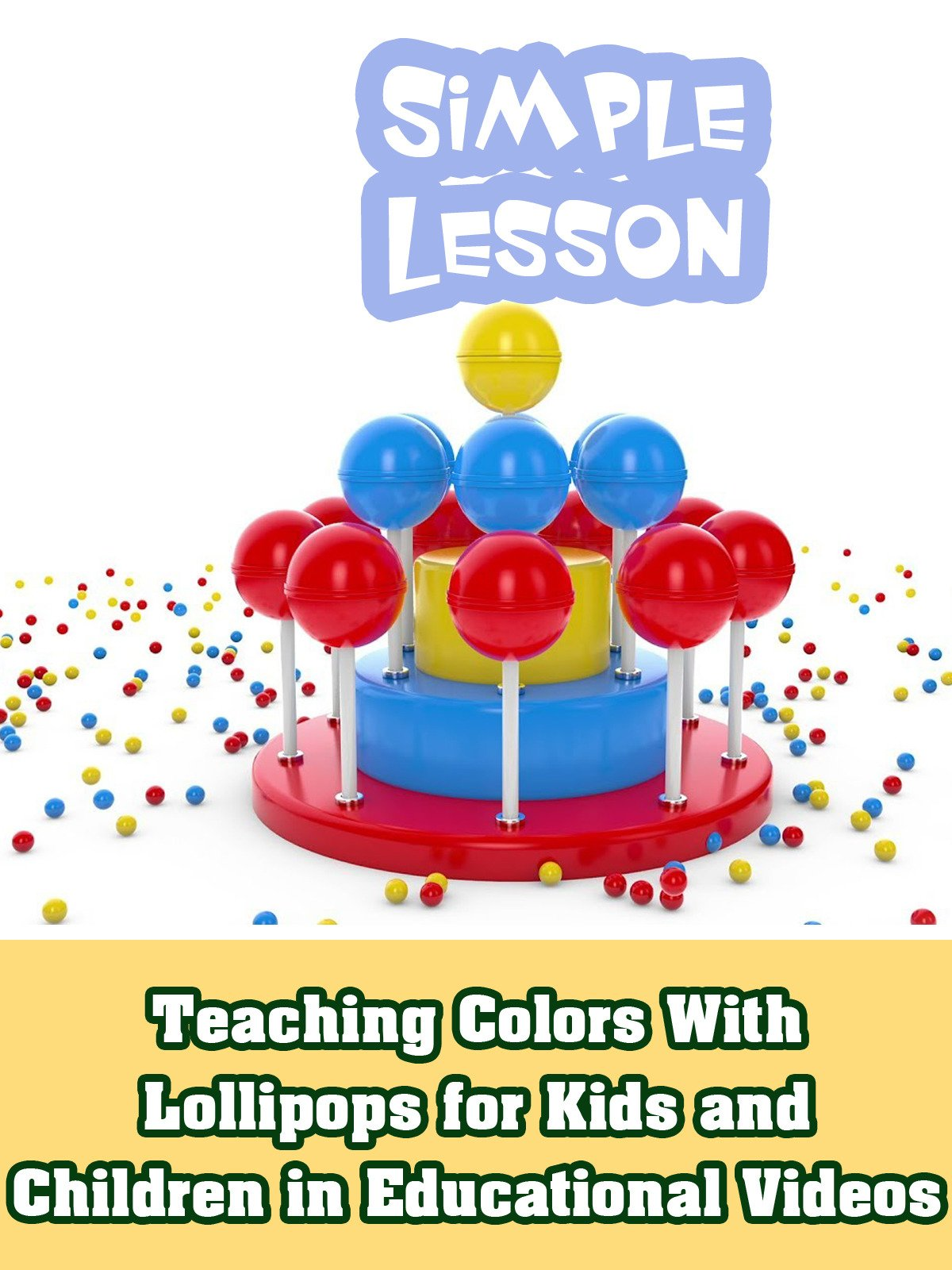 Teaching Colors With Lollipops for Kids and Children in Educational Videos