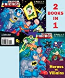 Billy Wrecks Heroes vs. Villains/Space Chase! (DC Super Friends) (Deluxe Pictureback)