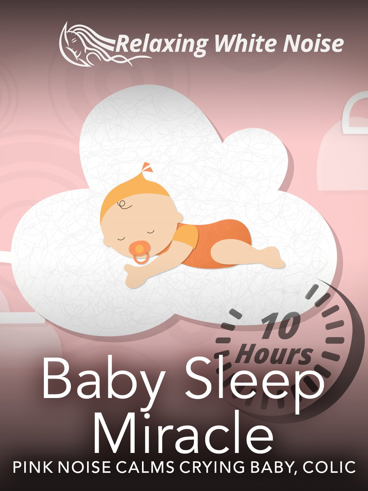 Baby Sleep Miracle 10 Hours