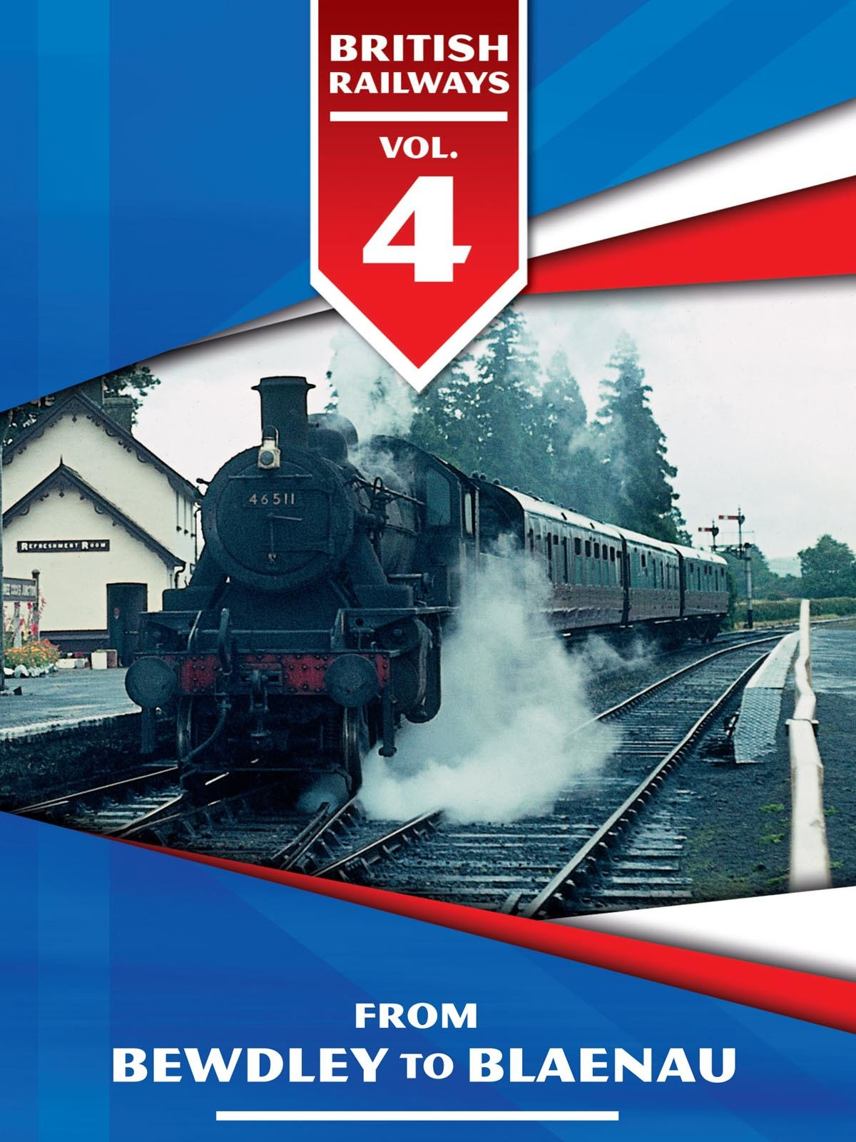 British Railways Volume 4: From Bewdley to Blaenau