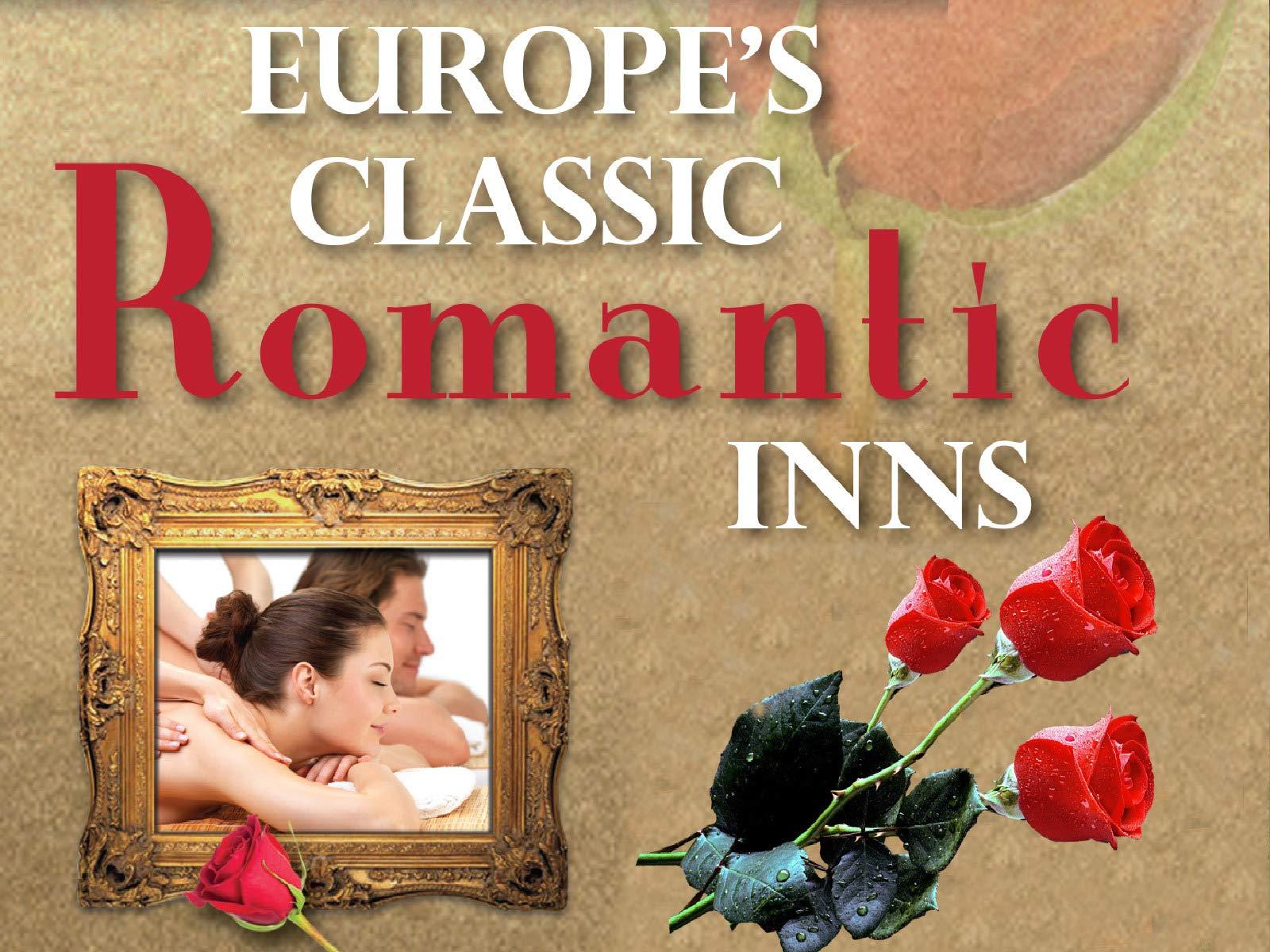 Europe's Classic Romantic Inn's on Amazon Prime Video UK