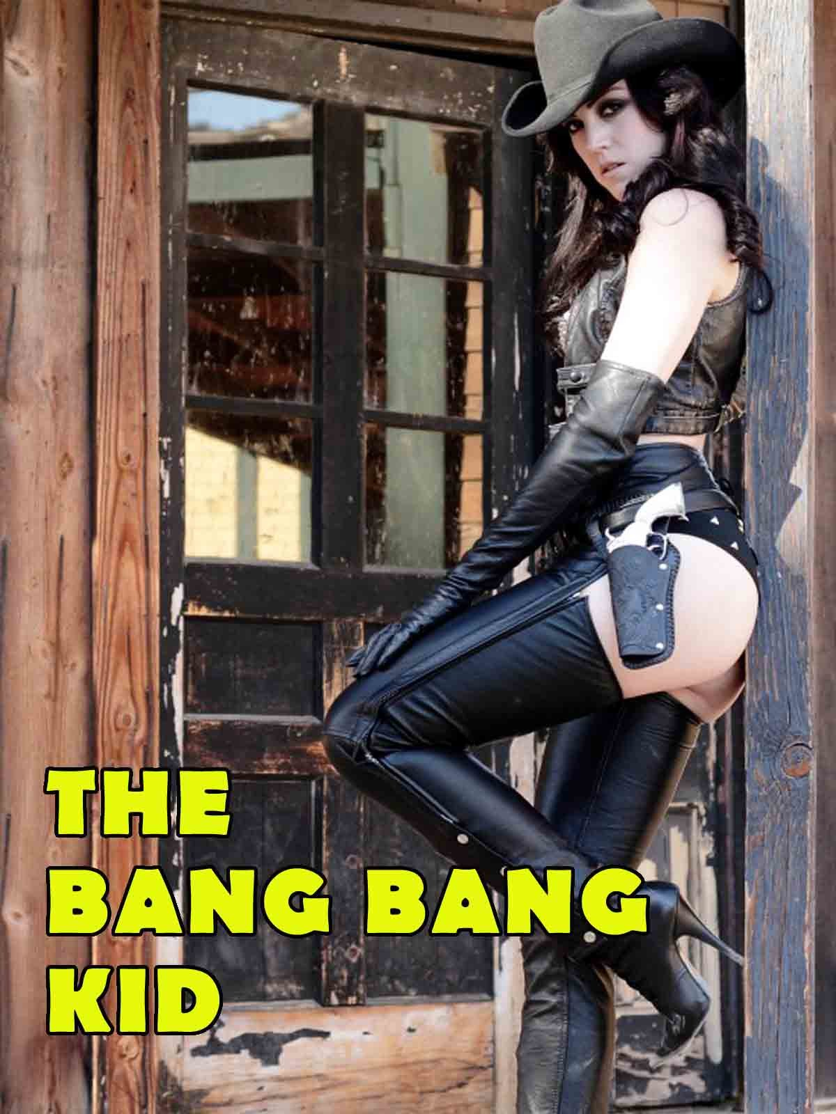 The Bang Bang Kid