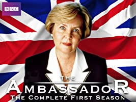 The Ambassador - The BBC Series: The Complete First Season