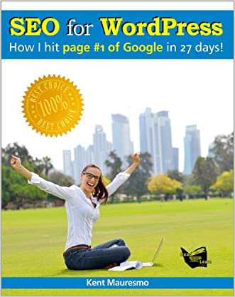 "SEO for WordPress: ""How I Hit Page #1 of Google In 27 days!"""