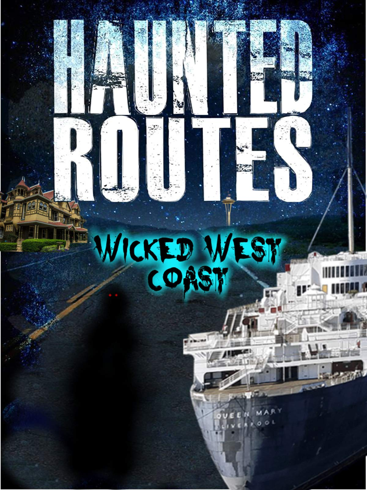 Haunted Routes: Wicked West Coast