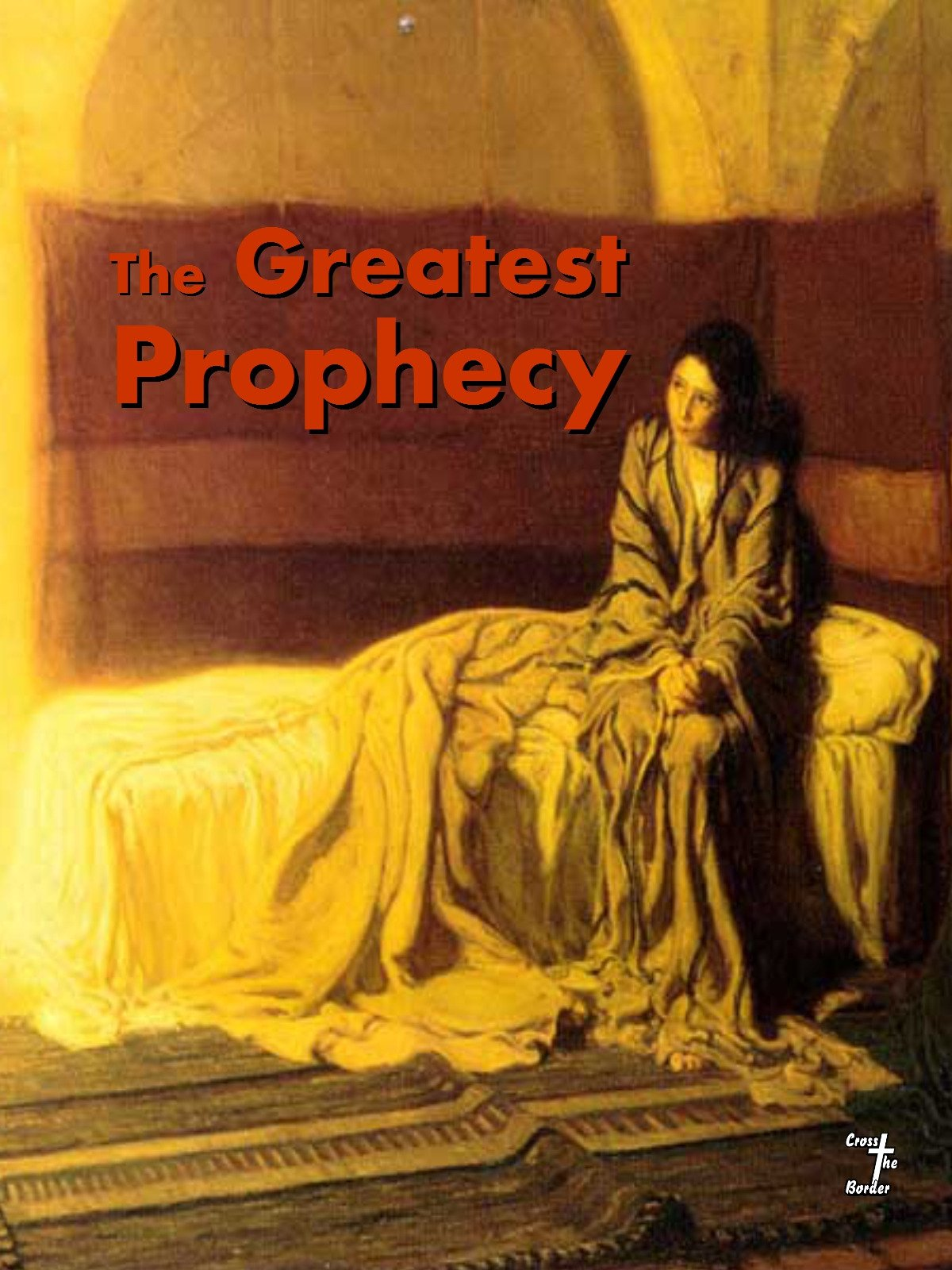 The Greatest Prophecy on Amazon Prime Video UK