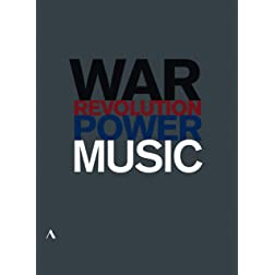 Music, Power, War & Revolution - A Three-Part Documentary Series
