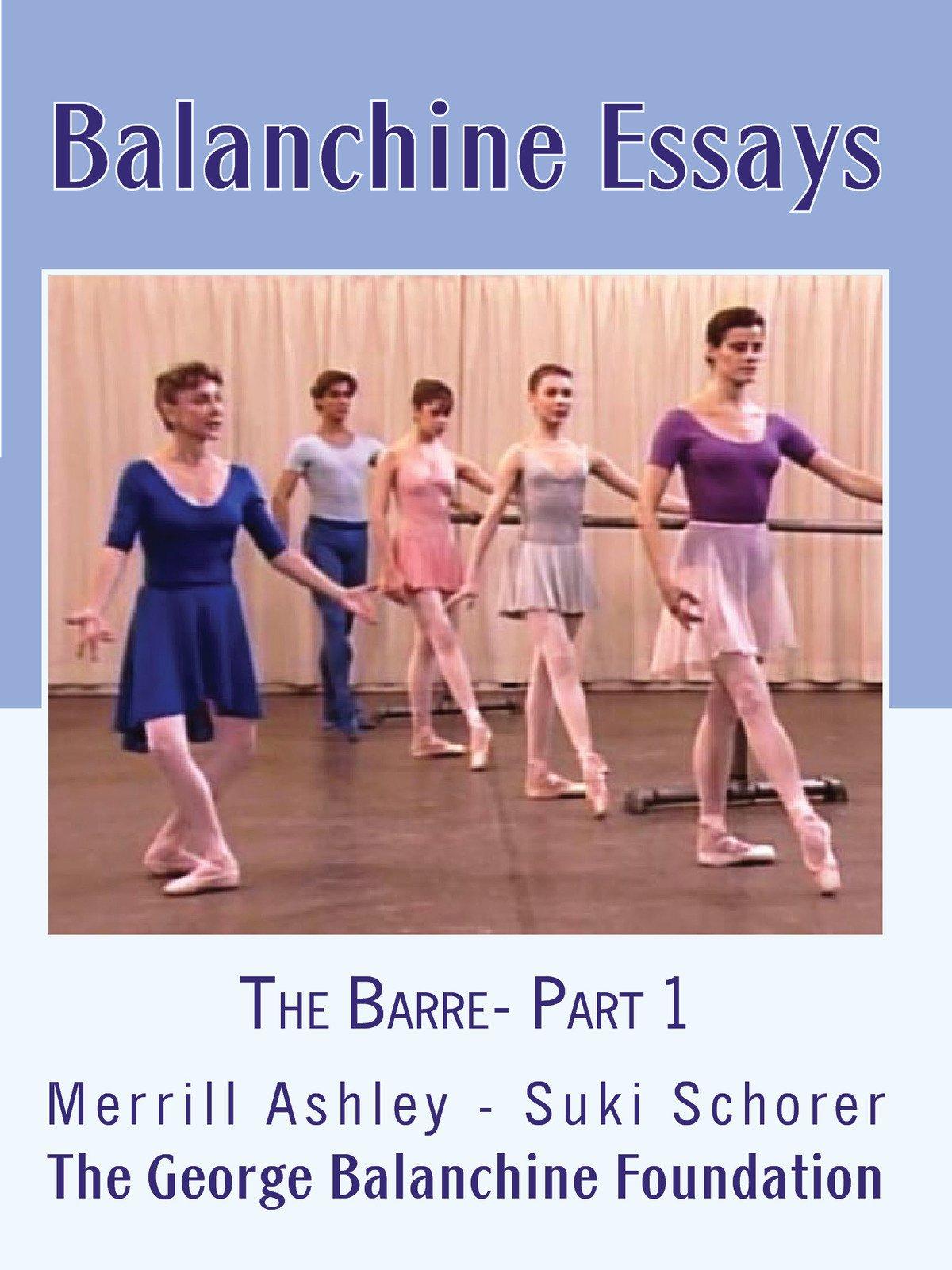 Balanchine Essays: The Barre - Part 1