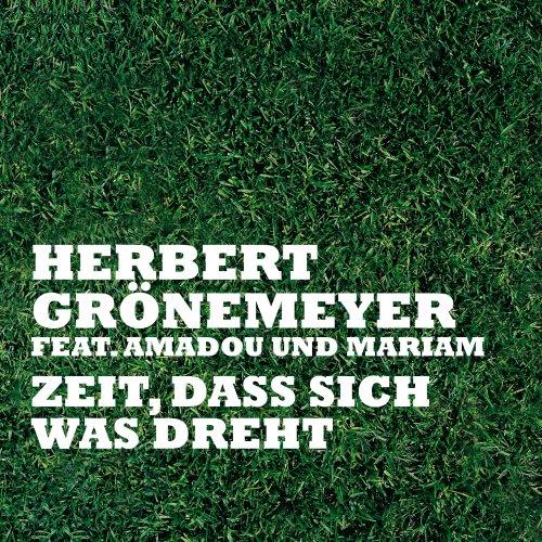 Herbert Grönemeyer - Zeit,dass Sich Was Dreht - Zortam Music
