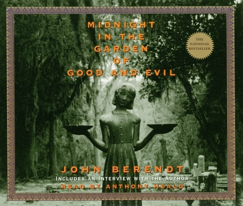 Midnight In The Garden Of Good And Evil John Berendt Anthony Heald 9780739321508