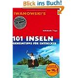 101 Inseln. Reisehandbuch. Geheimtipps für Entdecker