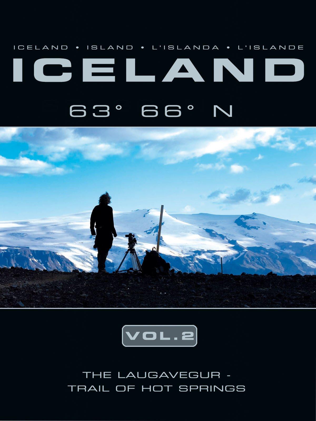 Iceland 63 66 N Vol. 2: The Laugavegur