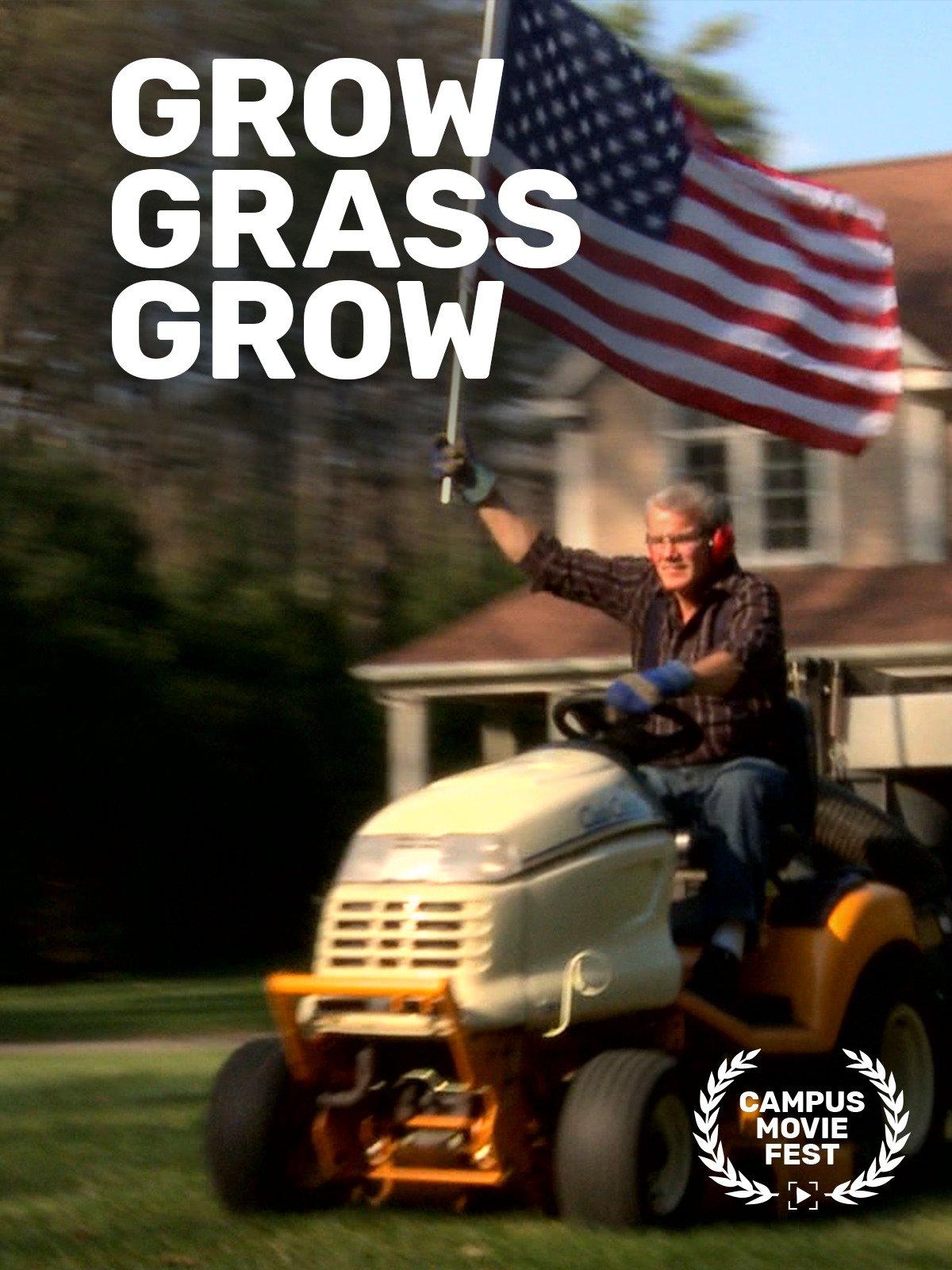 Grow Grass Grow