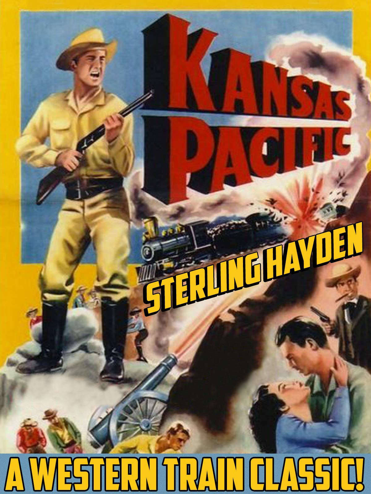 Kansas Pacific - Sterling Hayden, A Western Train Classic! on Amazon Prime Instant Video UK