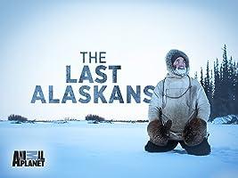 The Last Alaskans Season 1
