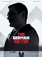 The German Doctor (English Subtitled) [HD]