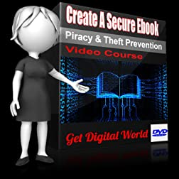 Create A Secure Ebook: Piracy & Theft Prevention