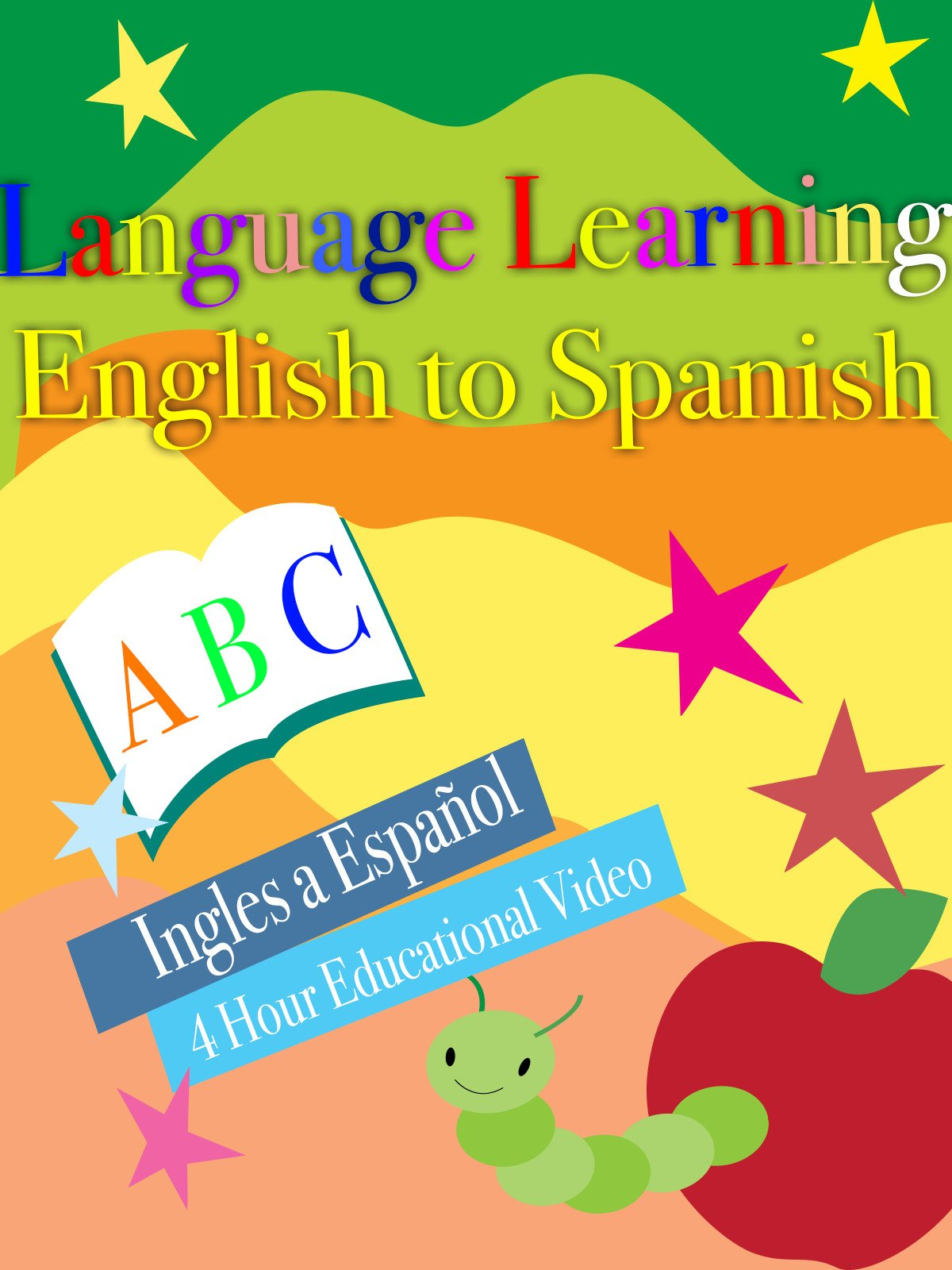 Language Learning English to Spanish Ingles a Español 4 Hour Educational Video