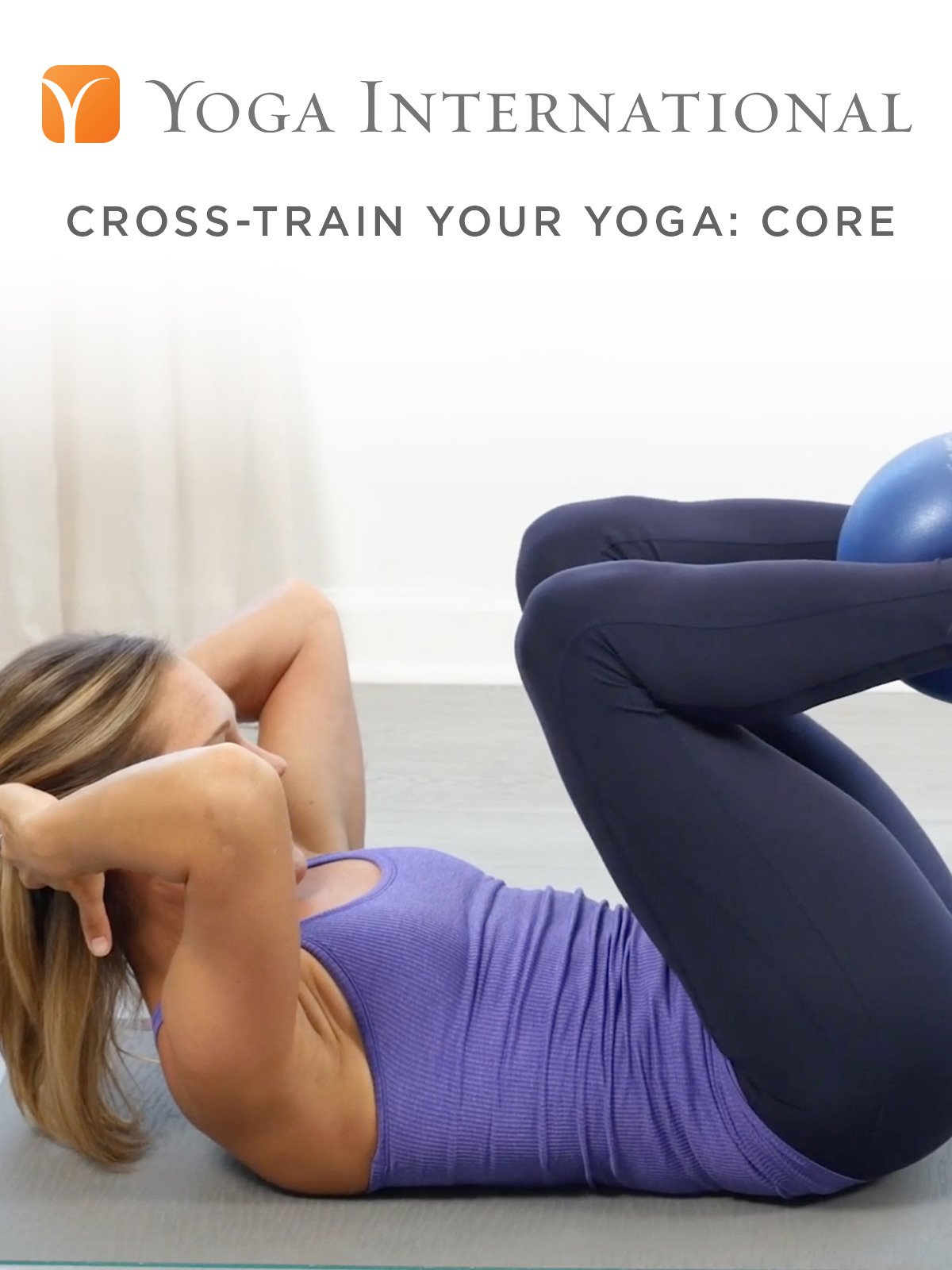 Cross-Train Your Yoga: Core