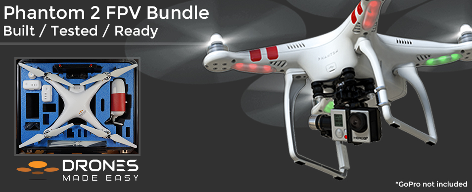 Drones Made Easy FPV Bundle San Diego DJI Phantom 2