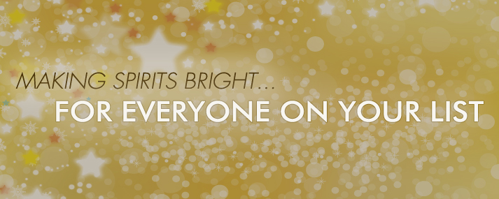 Making spirits bright for everyone on your list