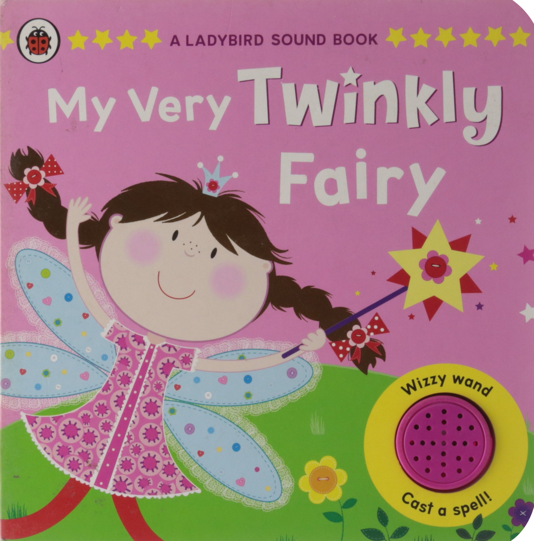 A Ladybird Sound Book My Very Twinkly Fairy