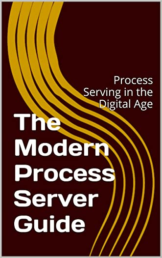 The Modern Process Server Guide: Process Serving in the Digital Age