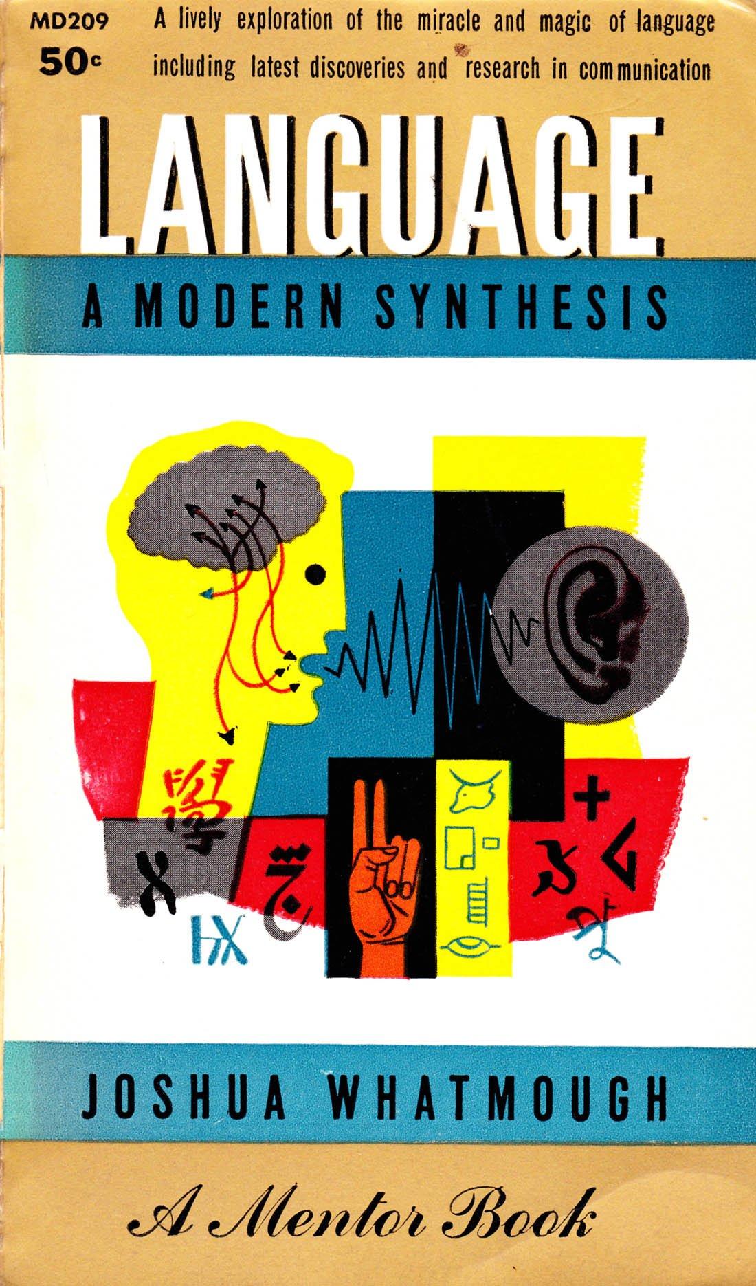 Language - A Modern Synthesis, Whatmough, Joshua