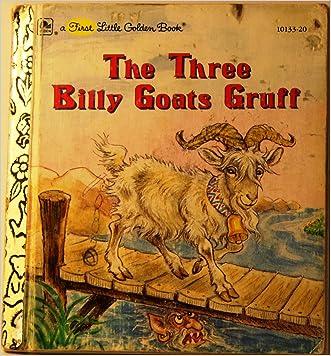 The Three Billy Goats Gruff (A First Little Golden Book)