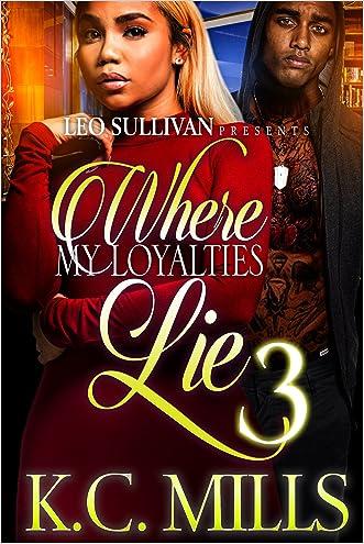 Where My Loyalties Lie 3